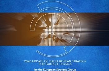 Megújult az európai részecskefizikai kutatási stratégia