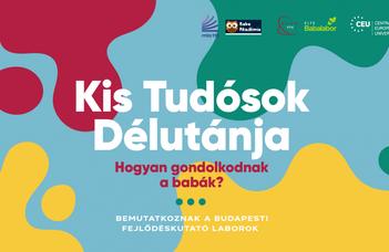 Hogyan látják a babák a világot? Ismerje meg a Budapesten működő fejlődéskutató központok munkáját!